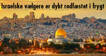20.03.2015 – Israelske vælgere er dybt rodfæstet i frygt